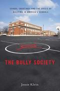 The Bully Society