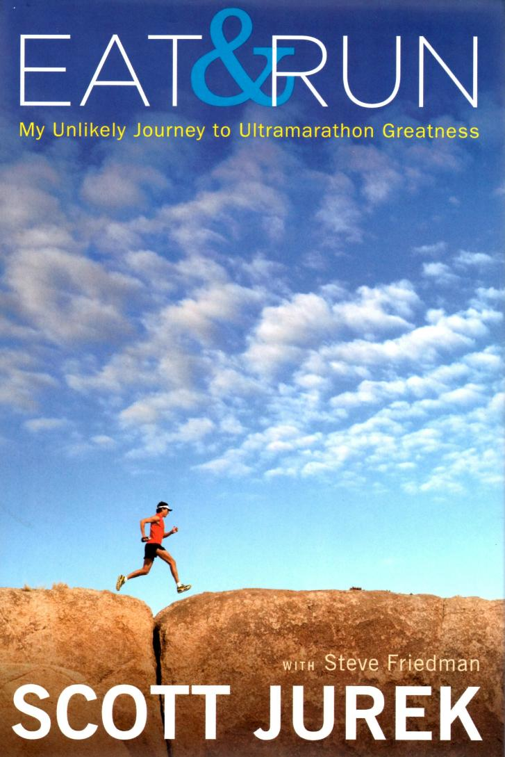 Eat & Run,  Scott Jurek's 1st book