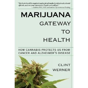 Marijuana, gateway to health
