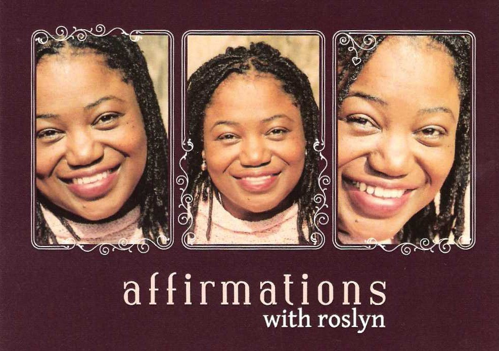 Roslyn Farrington - Affirmations with Roslyn