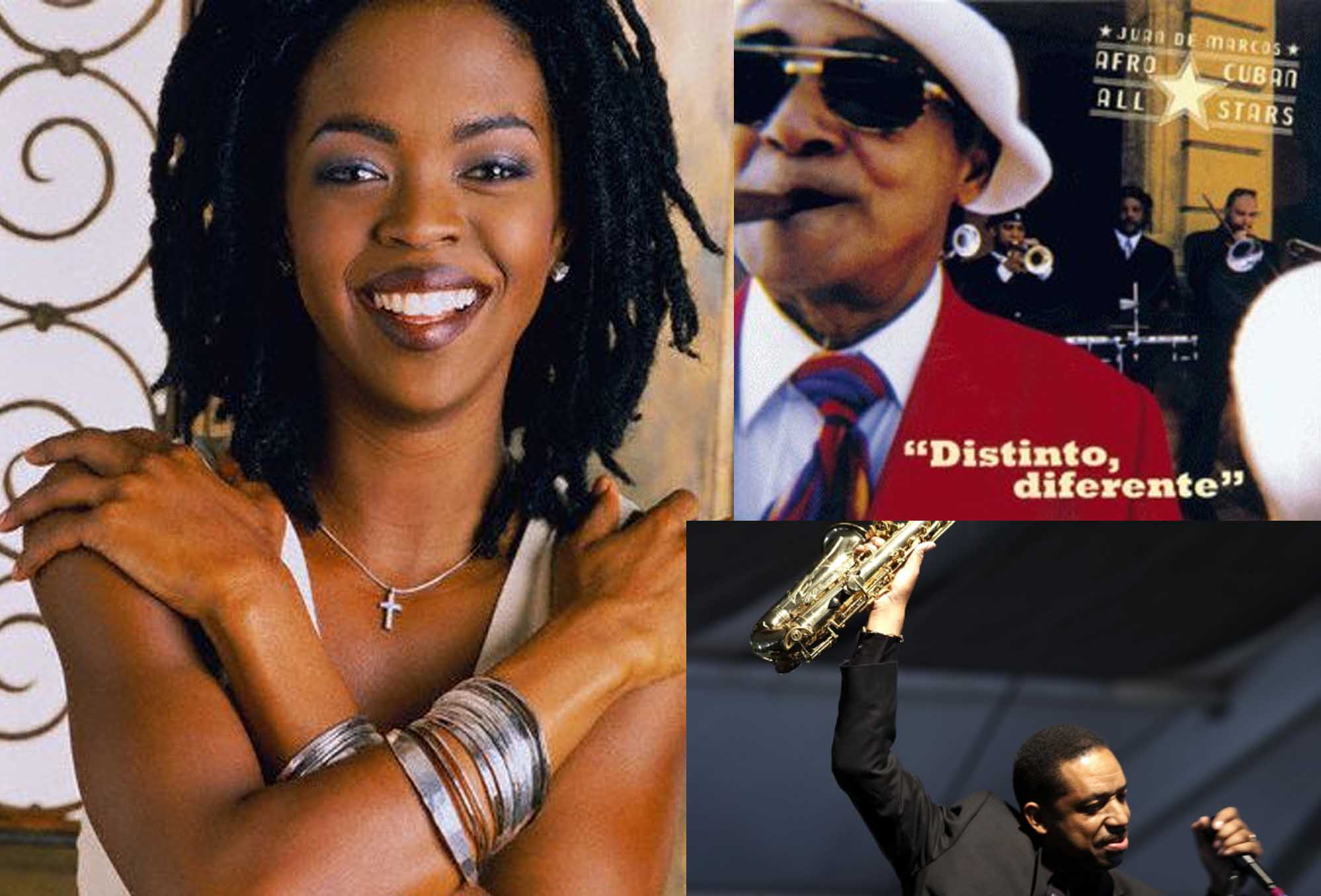 Lauryn Hill, Afro Cuban All Stars, Donald Harrison...
