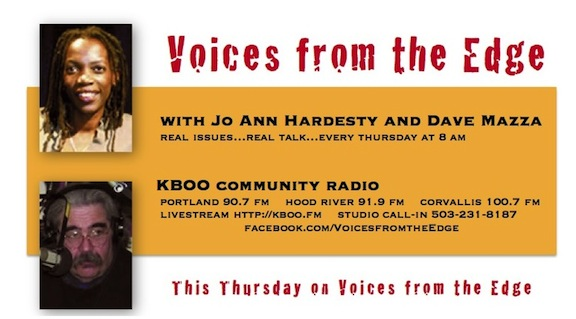 Voices from the Edge with Jo Ann Hardesty and Dave Mazza