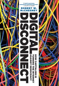 cover of McChesney's book Digital Disconnect