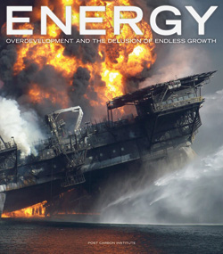 ENERGY: Overdevelopment and the Delusion of Endless Growth
