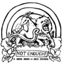 Not Enough Festival happening Sept 16, 17 & 18 in Portland