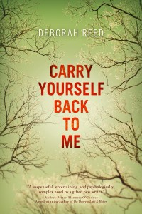 book cover, Carry Yourself Back to Me by Deborah Reed