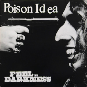 Poison idea will perform songs from Feel The Darkness on Drinking From Puddles for 07/11/2018