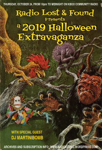 Radio Lost & Found Presents: A 2019 Halloween Extravaganza