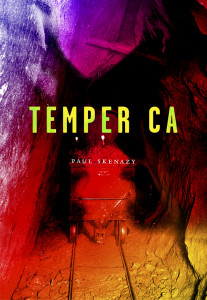 Temper CA by Paul Skenazy