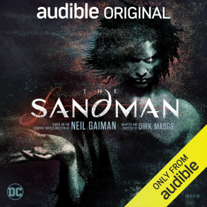 The Sandman audiobook adapted and directed by Dirk Maggs