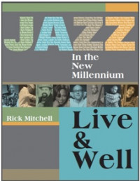 Jazz in the New Millennium