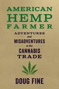 "Book cover ""American Hemp Farmer"""