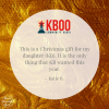 Katie's quote about what her daughter wanted for Christmas - Join KBOO Now!